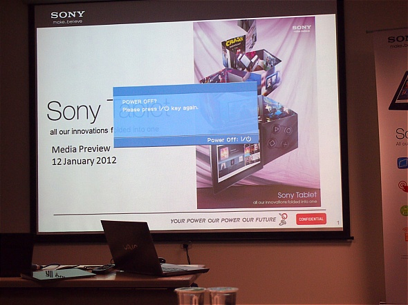 No, I didn't switch it off. It would be fun but I wouldn't want Sony representatives to shoo me away.
